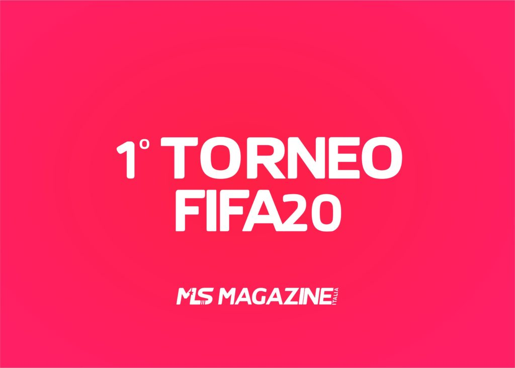 torneo PS4 FIFA 20 | MLS Magazine Italia