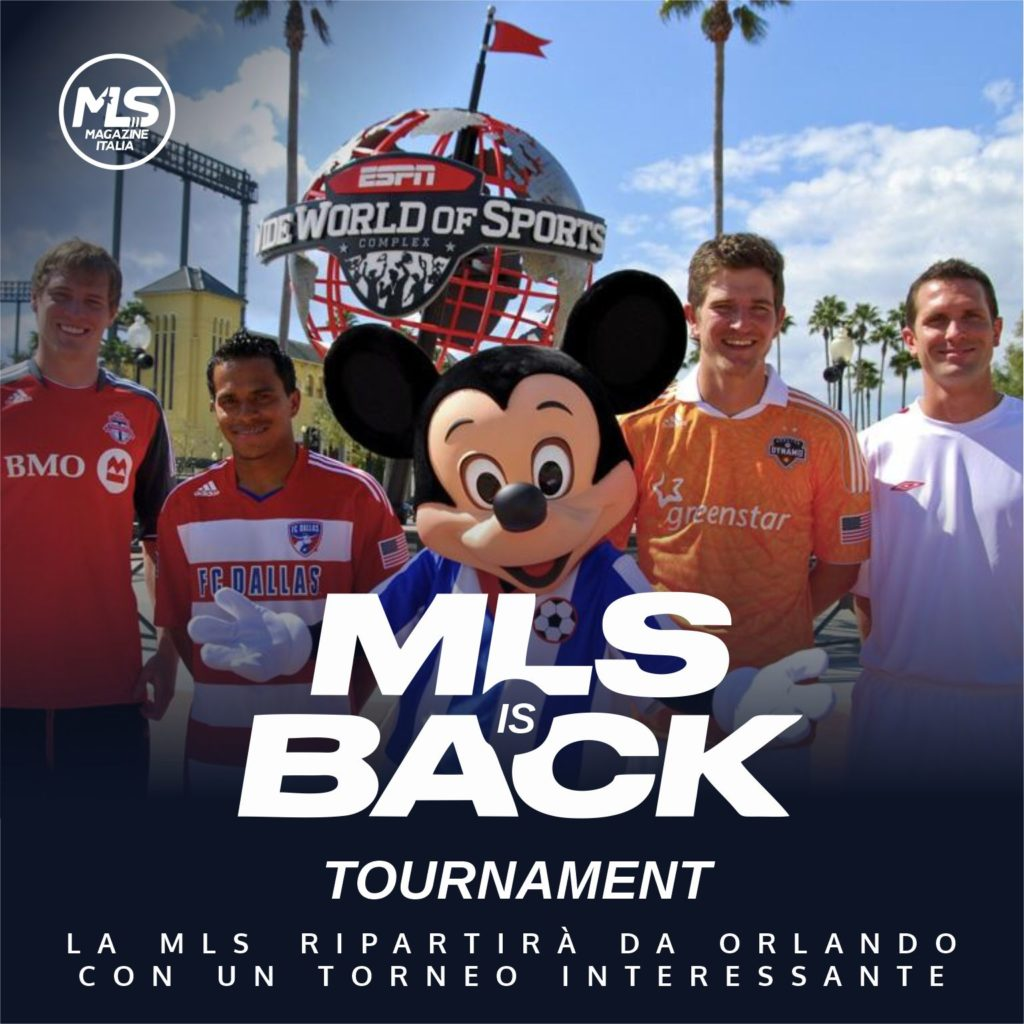 mls 2020 | MLS is Back Tournament