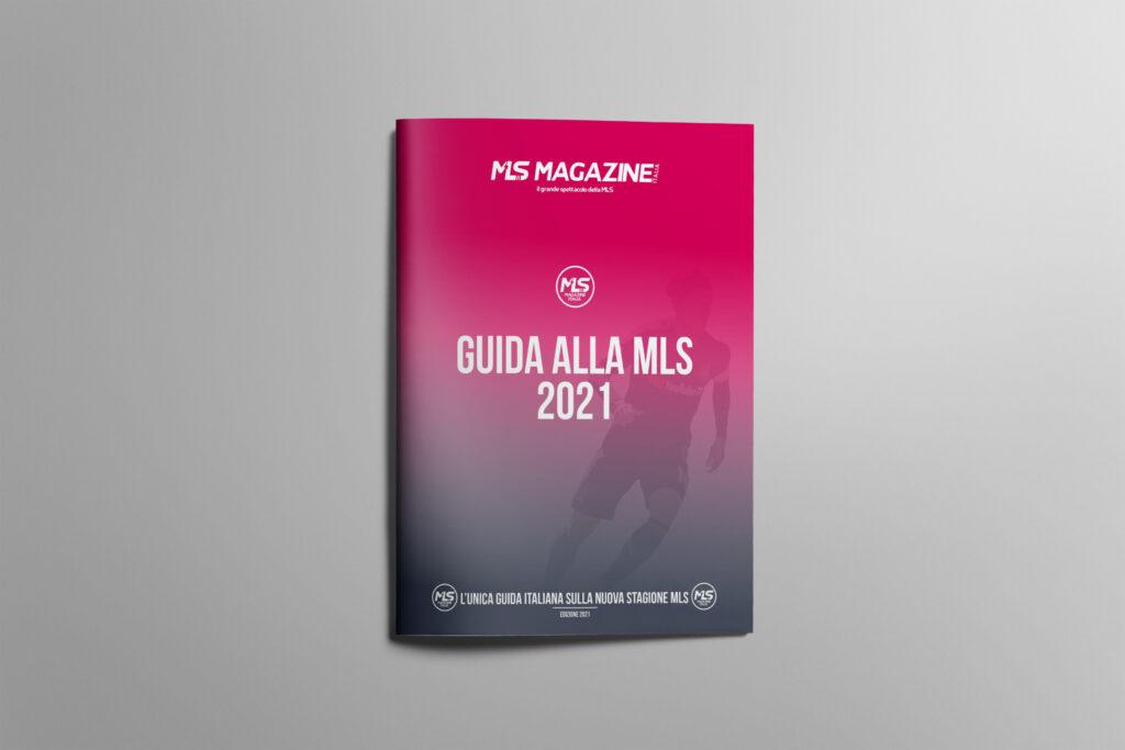 Guida alla MLS 2021   MLS Magazine Italia