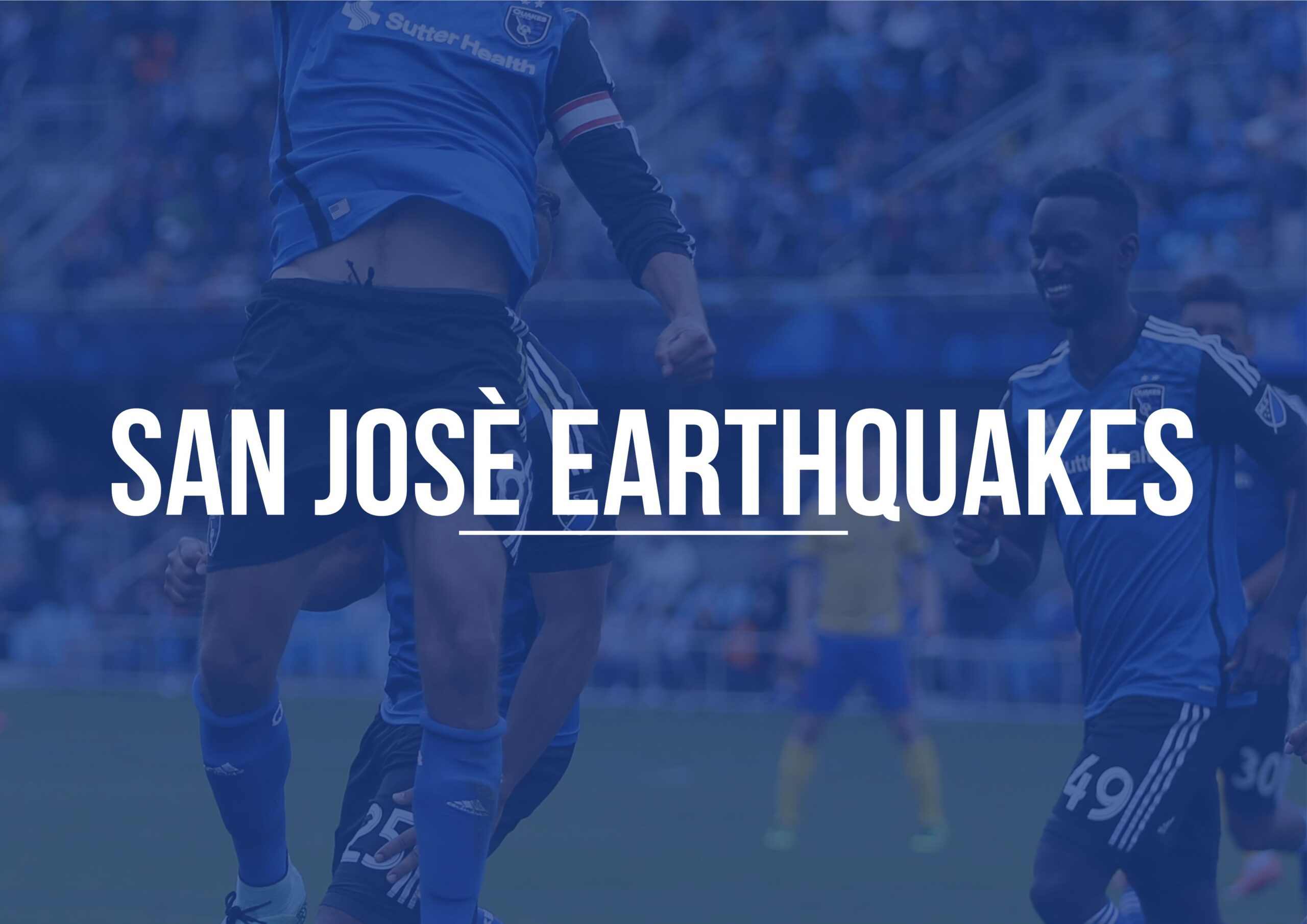 San Josè Earthquakes | MLS Magazine Italia