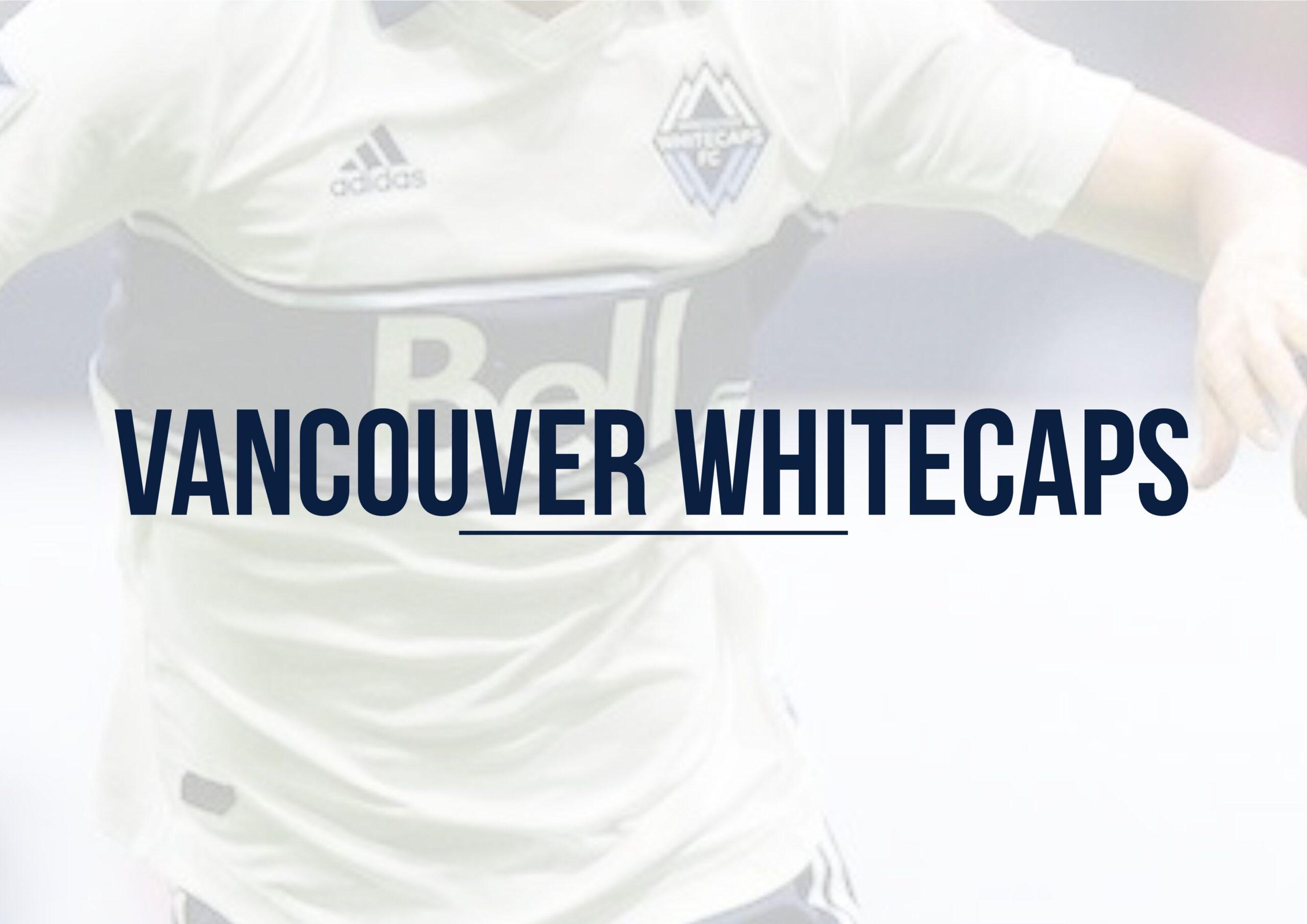 Vancouver Whitecaps | MLS Magazine Italia